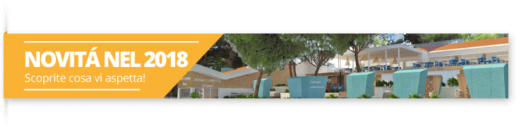 Novitá nel 2018 - Campeggio Arena Pomer
