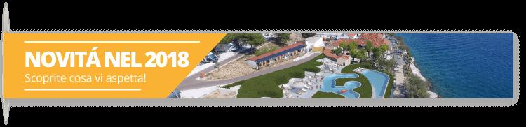 Novitá nel 2018. - Campeggio Belvedere Vranjica