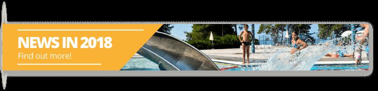 News in 2018. - Camping Zaton Holiday Resort